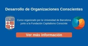 Infórmate sobre el curso de Capitalismo Consciente en la UB
